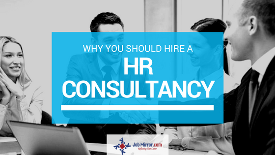 Why you should hire a HR consultancy?